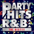 PARTY HITS PROJECT PARTY HITS R&B -THE BEST!!!-