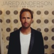 Jared Anderson Where I Am Right Now