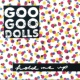 Goo Goo Dolls Hold Me Up