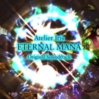 中河健 Eternal Ground(イリスのアトリエ エターナルマナ オリジナルサウンドトラック【DISC 2】)