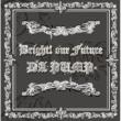 DA PUMP Bright! our Future