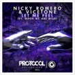 Nicky Romero & Vicetone Let Me Feel (ft. When We Are Wild)