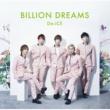 Da-iCE BILLION DREAMS