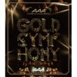 AAA AAA ARENA TOUR 2014 -Gold Symphony-