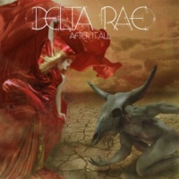 Delta Rae After It All