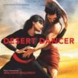 Benjamin Wallfisch Desert Dancer [Original Motion Picture Soundtrack]