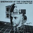 Various Artists Sherwood At The Controls: Volume 1 1979 - 1984
