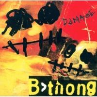 B-Thong My Wound