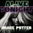 Grace Potter Alive Tonight