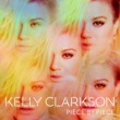 Kelly Clarkson ピース・バイ・ピース (Japan Version)