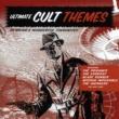 ザ・ロンドン・シアター・オーケストラ Ultimate Cult Themes ~究極のカルト映画・ドラマ・テーマ・ソング~