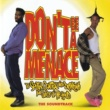 ヴァリアス・アーティスト Don't Be A Menace To South Central While Drinking Your Juice In The Hood [Original Motion Picture Soundtrack]