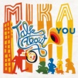 MIKA Talk About You