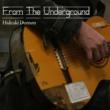 HIDEAKI DOMON From The Underground