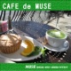 MUSE CAFE de MUSE