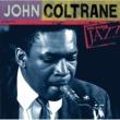 ジョン・コルトレーン ケン・バーンズ・ジャズ~20世紀のジャズの宝物
