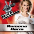 Ramona Nerra One [From The Voice Of Germany]