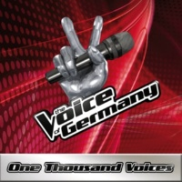 The Voice Of Germany One Thousand Voices [From The Voice Of Germany]