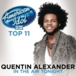 Quentin Alexander In The Air Tonight [American Idol Season 14]