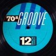 Various Artists 12 Inch Dance: 70s Groove