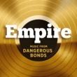 Empire Cast エンパイア:ミュージック・フロム・デンジャラス・ボンズ