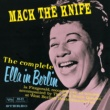 Ella Fitzgerald The Complete Ella In Berlin: Mack The Knife [Live]