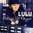 Lulu Making Life Rhyme [Deluxe]