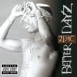 2Pac Better Dayz