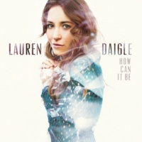 Lauren Daigle I Am Yours