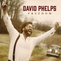David Phelps Ghost Town (Freedom)