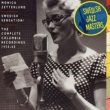 Monica Zetterlund Swedish Jazz Masters: Swedish Sensation
