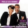 Paulla/DJ Adamus Nigdy O Tobie Nie Zapomne [Remix]