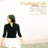 土岐麻子 Couleur Cafe Meets TOKI ASAKO STANDARDS 2004-2005 Mixed by DJ KGO aka Tanaka Keigo