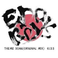 EDO BOYS THEME SONG (ORIGINAL MIX)