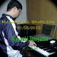 石山正明 I Was A School Teacher (Live 01/06/2010)