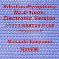 石山正明 交響曲第2番 ニ長調, Op. 43: I. Allegretto (エレクトロニック)
