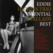 Eddie Higgins Trio Essential Ballads Best