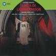 Erika Köth/Josef Metternich/Gottlob Frick/Rudolf Schock Donizetti: Lucia di Lammermoor [Electrola Querschnitte] (Electrola Querschnitte)