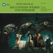 Gottlob Frick/Erika Köth/Dietrich Fischer-Dieskau Nicolai: Die lustigen Weiber von Windsor