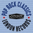 Various Artists London Records - Pop Rock Classics