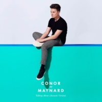 Conor Maynard Talking About (Acoustic Version)