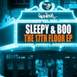 Sleepy & Boo The 17th Floor EP