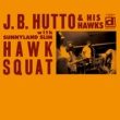 J.B.HUTTO If You Change Your Mind