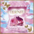 ETERNITY∞ WONDERFUL WORLD