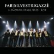 Fabi Silvestri Gazzè Il Padrone Della Festa - Live