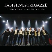 Fabi Silvestri Gazzè Lasciarsi Un Giorno A Roma [Il Padrone Della Festa / Live]
