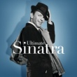 フランク・シナトラ Ultimate Sinatra: The Centennial Collection