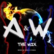 V.A. A&W THE MIX Mixed by AXCELL & WAVA