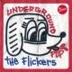 The Flickers UNDERGROUND POP