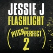 "Jessie J Flashlight [From ""Pitch Perfect 2"" Soundtrack]"